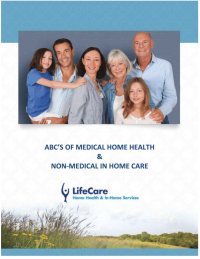 ABC's of Medical Home Health & Non Medical In Home Care: Navigating the Maze of Modern Healthcare Kindle Edition
